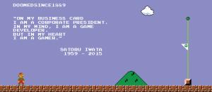 Doomed Since 1889 - RIP Satoru Iwata